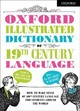Oxford Illustrated Dictionary Of 19th Century Language - Dictionaries, Oxford - ISBN: 9780192764003