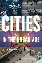 Cities In The Urban Age - Beauregard, Robert A. - ISBN: 9780226535388