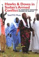 Hawks And Doves In Sudan's Armed Conflict - Musa, Suad M. E. - ISBN: 9781847011756