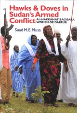 Hawks And Doves In Sudan's Armed Conflict - Musa, Suad M.e. - ISBN: 9781847011756