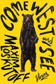 Come West And See - Loskutoff, Maxim - ISBN: 9780393635584