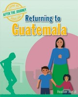 Returning To Guatemala - C. Hudak, Heather - ISBN: 9780778749998