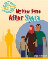 My New Home After Syria - Barghoorn, Linda - ISBN: 9780778749899