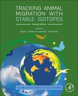 Tracking Animal Migration with Stable Isotopes - ISBN: 9780128147238