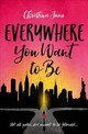 Everywhere You Want To Be - June, Christina - ISBN: 9780310763338
