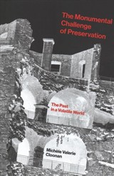 Monumental Challenge Of Preservation - Cloonan, Michele Valerie (dean And Professor, Simmons University) - ISBN: 9780262037730