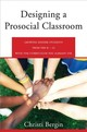 Designing A Prosocial Classroom - Bergin, Christi (university Of Missouri) - ISBN: 9780393711981