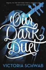 Our Dark Duet - Schwab, Victoria - ISBN: 9780062380890