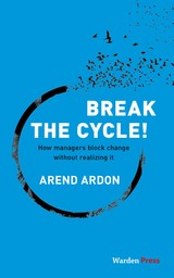 Break the Cycle! - Arend  Ardon - ISBN: 9789492004635