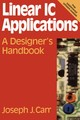 Linear IC Applications - Carr, Joseph - ISBN: 9780080510286
