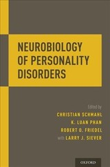 Neurobiology Of Personality Disorders - Schmahl, Christian, M.D. (EDT)/ Phan, K. Luan, M.D. (EDT)/ Friedel, Robert O., M.D. (EDT)/ Siever, Larry J., M.D. (CON) - ISBN: 9780199362318