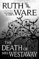 The Death Of Mrs. Westaway - Ware, Ruth - ISBN: 9781501156212