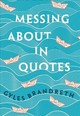 Messing About In Quotes - Brandreth, Gyles (EDT) - ISBN: 9780198813187