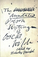 Annotated Prison Writings Of Oscar Wilde - Wilde, Oscar - ISBN: 9780674984387