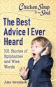 Chicken Soup For The Soul: The Best Advice I Ever Heard - Newmark, Amy - ISBN: 9781611599848