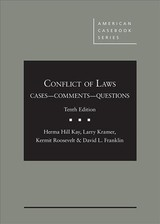 Conflict Of Laws, Cases, Comments, And Questions - Kay, Herma; Kramer, Larry; Roosevelt, Kermit; Franklin, David - ISBN: 9781683286530