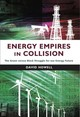 Energy Empires In Collision - Howell, David - ISBN: 9781908531773