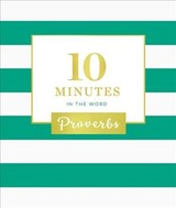 10 Minutes In The Word: Proverbs - Zondervan - ISBN: 9780310091943