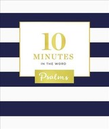 10 Minutes In The Word: Psalms - Zondervan - ISBN: 9780310091257