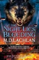 Night Lies Bleeding - Lachlan, M.d. - ISBN: 9780575129696