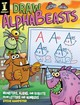 Draw Alphabeasts - Harpster, Steve - ISBN: 9781440354045