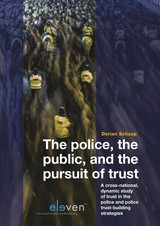 The Police, the Public and the Pursuit of Trust - Dorian  Schaap - ISBN: 9789462748507
