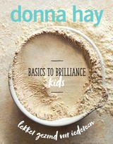 Basics to Brilliance Kids - Donna Hay - ISBN: 9789000358649