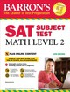 Barron's Sat Subject Test: Math Level 2 With Online Tests - Ku, Richard - ISBN: 9781438011141