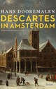 Descartes in Amsterdam - Hans Dooremalen - ISBN: 9789024419678