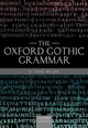 Oxford Gothic Grammar - Miller, D. Gary (professor Emeritus Of Linguistics And The Classics, Profes... - ISBN: 9780198813590