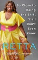 So Close To Being The Sh*t, Y'all Don't Even Know - Retta - ISBN: 9781250109347
