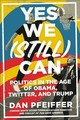 Yes We (Still) Can - Pfeiffer, Dan - ISBN: 9781538711712