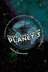 Dispatches From Planet 3 - Bartusiak, Marcia - ISBN: 9780300235746