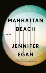 Manhattan Beach - Jennifer Egan - ISBN: 9789029526487