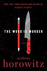Word Is Murder The - Horowitz, Anthony - ISBN: 9780062676788
