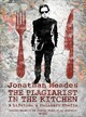 Plagiarist In The Kitchen - Meades, Jonathan - ISBN: 9781783522408