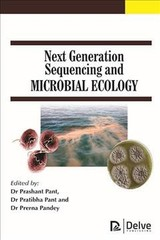 Next Generation Sequencing And Microbial Ecology - Pant, Prashant (EDT)/ Pant, Pratibha (EDT)/ Pandey, Prerna (EDT) - ISBN: 9781773611945
