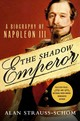 The Shadow Emperor - Strauss-schom, Alan - ISBN: 9781250057785
