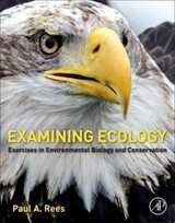Examining Ecology - Rees, Paul A. - ISBN: 9780128093542