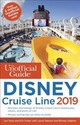 Unofficial Guide To The Disney Cruise Line 2019 - Foster, Erin; Testa, Len; Halphen, Ritchey - ISBN: 9781628090918
