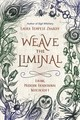 Weave The Liminal - Zakroff, Laura Tempest - ISBN: 9780738756103