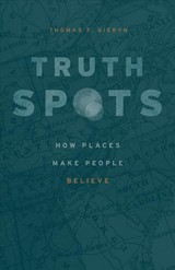 Truth-spots - Gieryn, Thomas F. - ISBN: 9780226561950