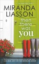 Then There Was You - Liasson, Miranda - ISBN: 9781455541805