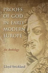 Proofs Of God In Early Modern Europe - Strickland, Lloyd - ISBN: 9781481309318