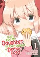 If It's For My Daughter, I'd Even Defeat A Demon Lord (manga) Vol. 1 - Chirolu - ISBN: 9781626927964