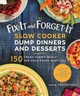 Fix-it And Forget-it Slow Cooker Dump Dinners And Desserts - Comerford, Hope - ISBN: 9781680993493
