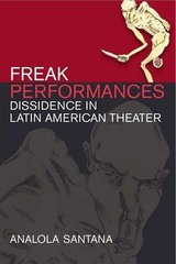 Freak Performances - Santana, Analola - ISBN: 9780472053919