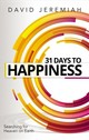 31 Days To Happiness - Jeremiah, David - ISBN: 9780785224846