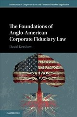 Foundations Of Anglo-american Corporate Fiduciary Law - Kershaw, David (london School Of Economics And Political Science) - ISBN: 9781107092334