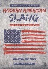 Routledge Dictionary Of Modern American Slang And Unconventional English - Dalzell, Tom (EDT) - ISBN: 9781138722088